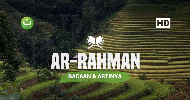 Surat Ar Rahman Beserta Artinya