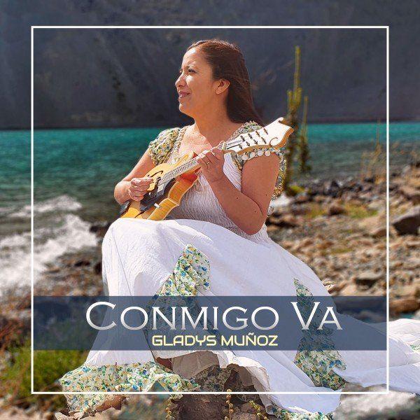 Gladys Muñoz – Conmigo Va (Single) 2021 (Exclusivo WC)