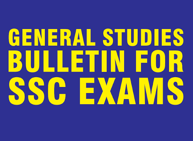 General Studies Bulletin for SSC Exams