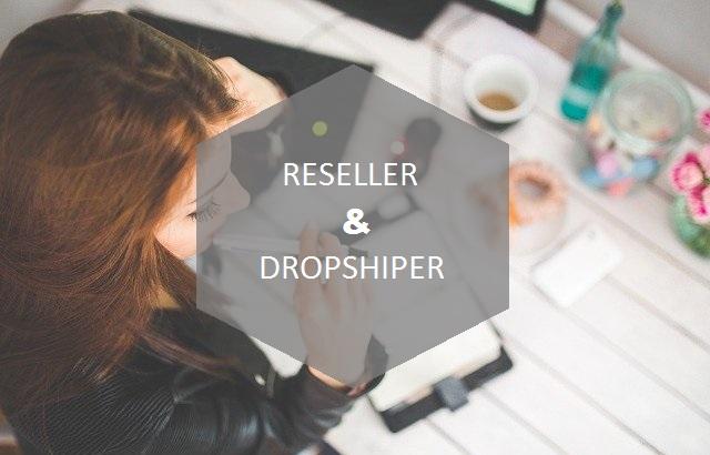 Reseller dan Dropshiper