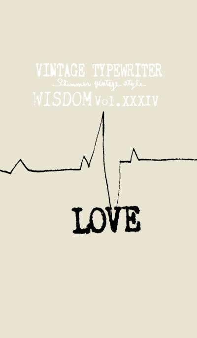 VINTAGE TYPEWRITER WISDOM Vol.XXXIV
