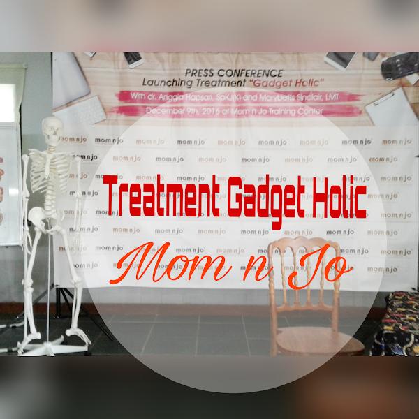 Treatment Gadget Holic Mom n Jo