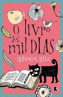 O Livro dos Mil Dias - Shannon Hale