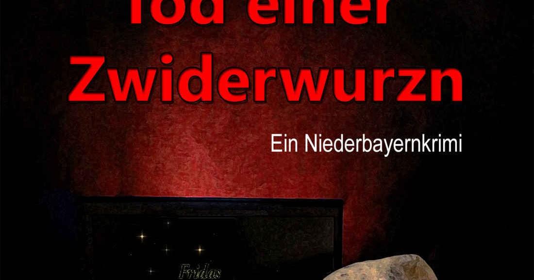'Tod einer Zwiderwurzn: ein Niederbayernkrimi' von Ruth M. Fuchs