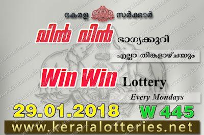 Kerala Lottery Results 29-Jan-2018 Win Win W-445 keralalotteries.net