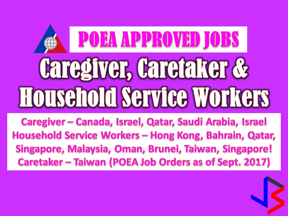 Filipinos are known to be caring and hardworking especially when it comes to caregiving jobs as well as household servicing. With good work attitude, Filipinos are top priorities of other countries in these kinds of jobs.   This September, the Philippine Overseas Employment Administration (POEA) has released a new batch of jobs orders for caregiving and caretaking jobs as well as jobs for those who want to be domestic helpers.  Job listed below are taken from POEA website for general purpose only and to make job searching easy for the public.  We are not affiliated with any of the following recruitment agencies attached per job and all contract you entered is at your own risk and account.