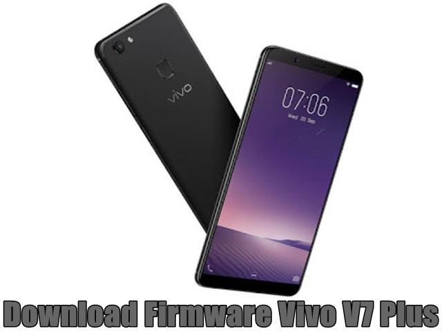 Download Firmware Vivo V7 Plus