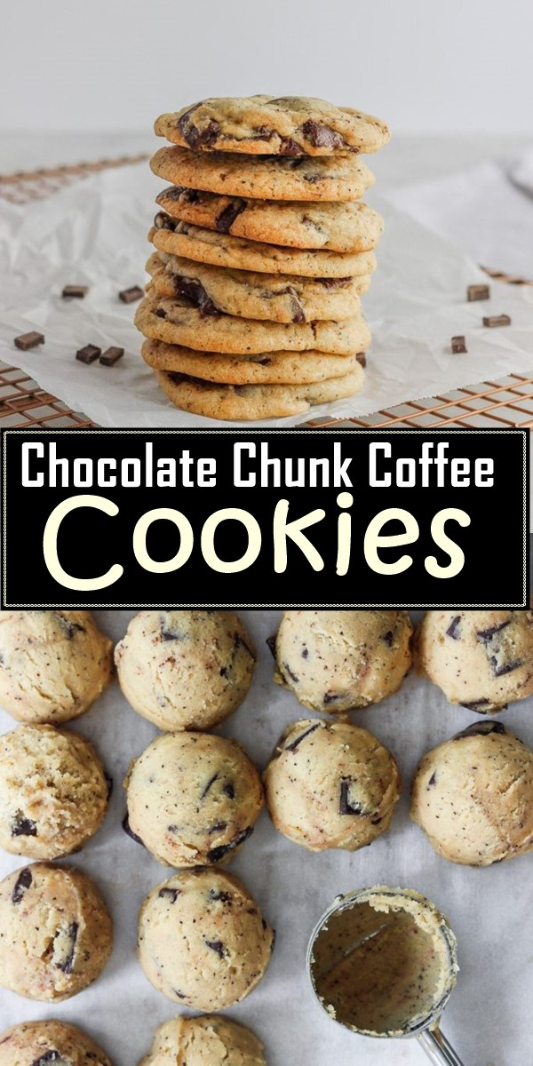 Chocolate Chunk Coffee Cookies #cookiesrecipes