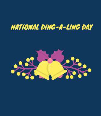 National Ding-A-Ling Day Wishes