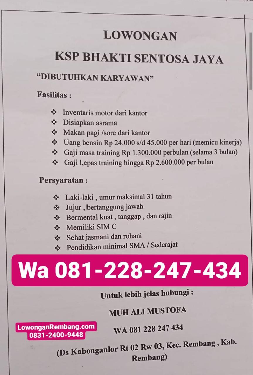 Lowongan Kerja Karyawan KSP Bhakti Sentosa Jaya Rembang