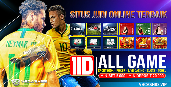 VBcash88: Agen Bola88, Bandar judi bola, IDN Poker Live casino online Asia - Agen Bola Bonus 100%
