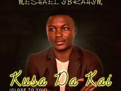 DOWNLOAD MP3: Meshael Ibrahim – Kusa Da Kai (Close To You)