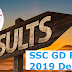 SSC GD Result 2019 Declared Now @ ssc.nic.in - Get Active Link to Download SSC GD Result