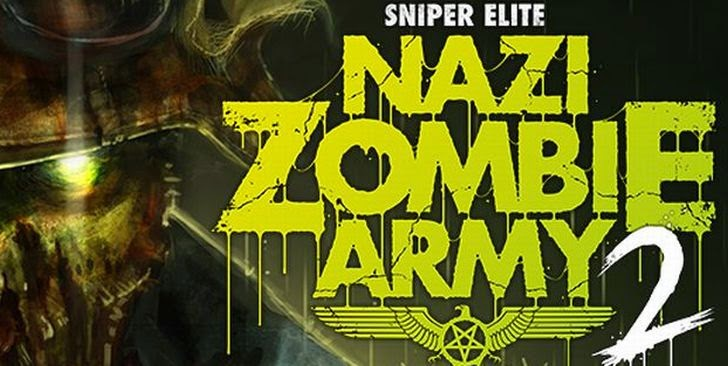 Sniper Elite Nazi Zombie Army 2 Is New Rebellion Project Launches in 2013 - Sniper Elite: Nazi Zombie Army 2 – PC – FLT