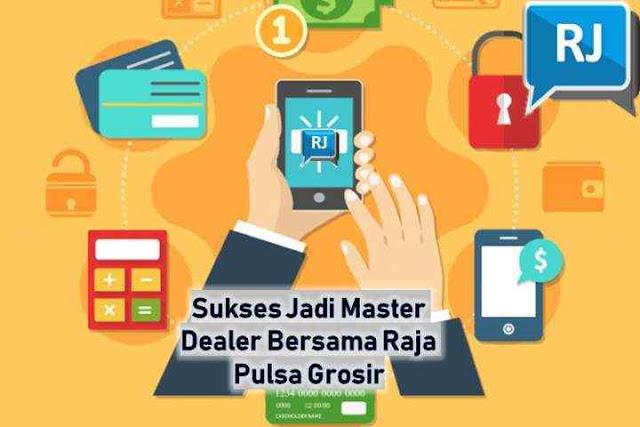 Sukses Jadi Master Dealer Bersama Raja Pulsa Grosir