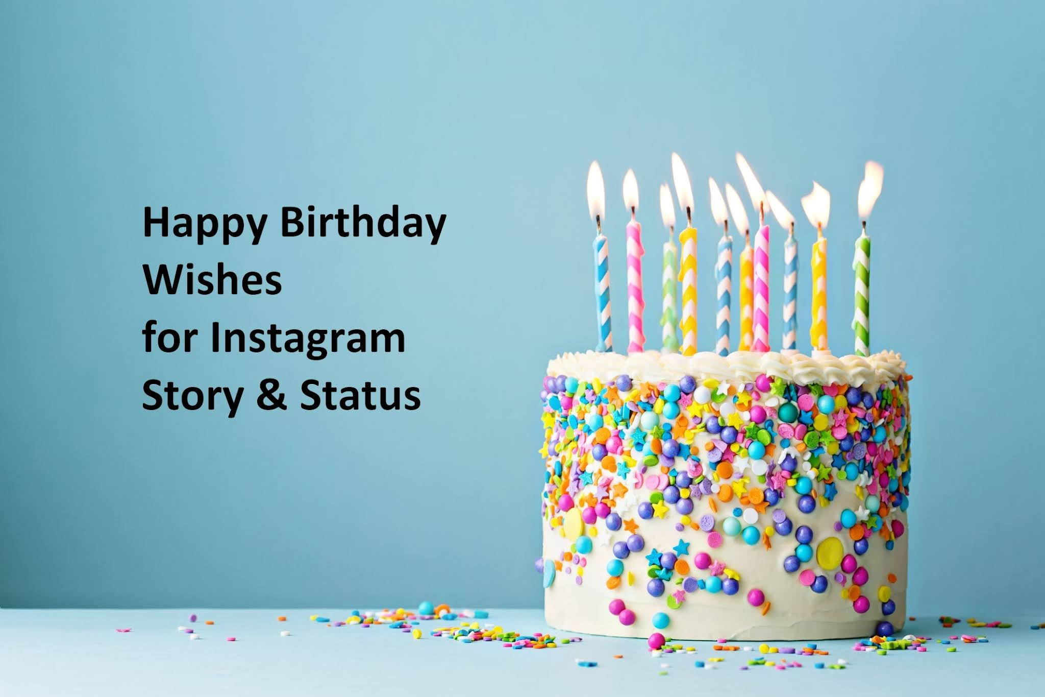 Happy Birthday Wishes for Instagram Story, Status - Best Birthday Quotes for IG
