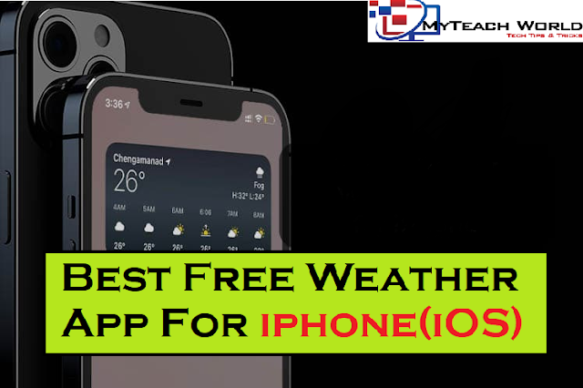 Best Free Weather App For iphone(iOS) In 2021