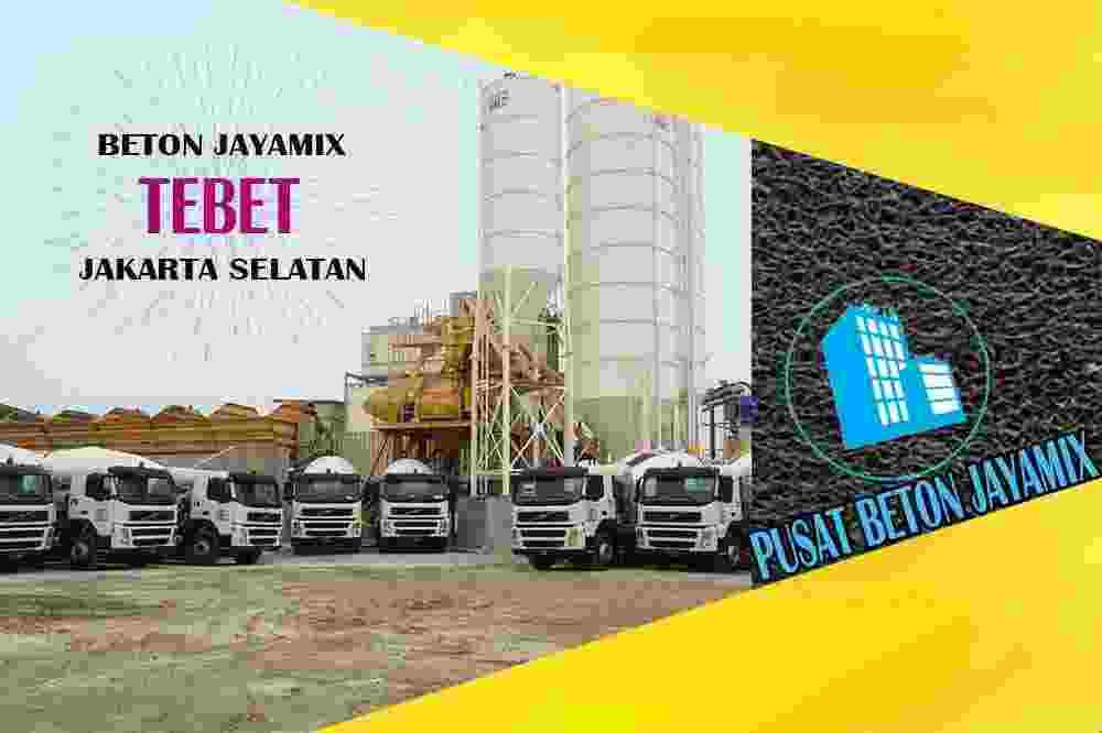 jayamix Tebet, jual jayamix Tebet, jayamix Tebet terdekat, kantor jayamix di Tebet, cor jayamix Tebet, beton cor jayamix Tebet, jayamix di kecamatan Tebet, jayamix murah Tebet, jayamix Tebet Per Meter Kubik (m3)