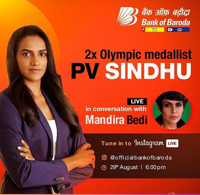 बैंक ऑफ बड़ौदा : पीवी सिंधु ने इंस्टा लाइव एएमए सीजन में प्रशंसकों से की बातचीत