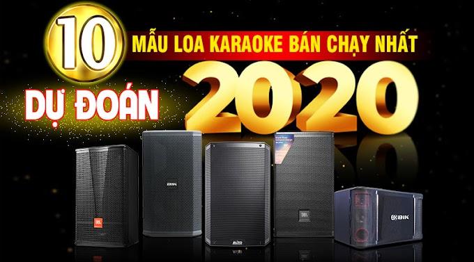 Dự đoán 10 mẫu loa karaoke bán chạy nhất 2020, số 3 khiến mọi người 'ngã ngửa'