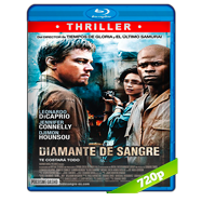 Diamante de sangre (2006) BRRip 720p Latino