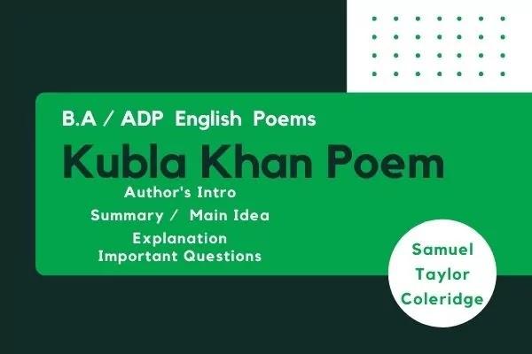 Kubla Khan Poem by S.T. Coleridge