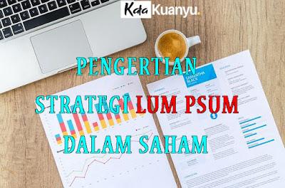 Pengertian strategi lum psum dan penerapannya dalam menabung saham