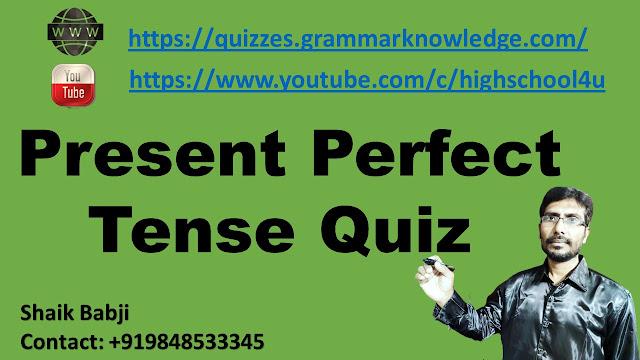 Present Perfect Tense Quiz - 1
