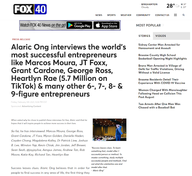 Fox40 - Alaric Ong interviews the world's most successful entrepreneurs like Marcos Moura, JT Foxx, Grant Cardone, George Ross, Heartlyn Rae (5.7 Million on TikTok) & many other 6-, 7-, 8- & 9-figure entrepreneurs