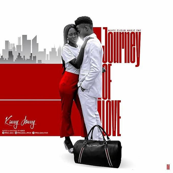 "Kizzy-Jazzy – ""Journey Of Love"" [Audio]"