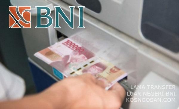 lama transfer uang bni ke luar negeri
