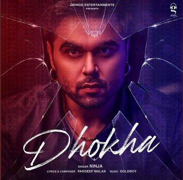 धोखा Dhokha Lyrics in Hindi - Ninja