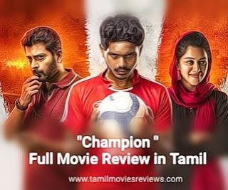Champion Tamil Movie Review Fullstory In Tamil, tamilmoviesreviews.com