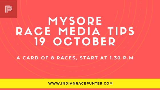 Mysore Race Media Tips 19 October