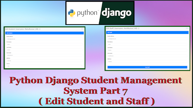 Python Django Student Management System Part 7 | Edit Student,Edit Staff,Customize Template