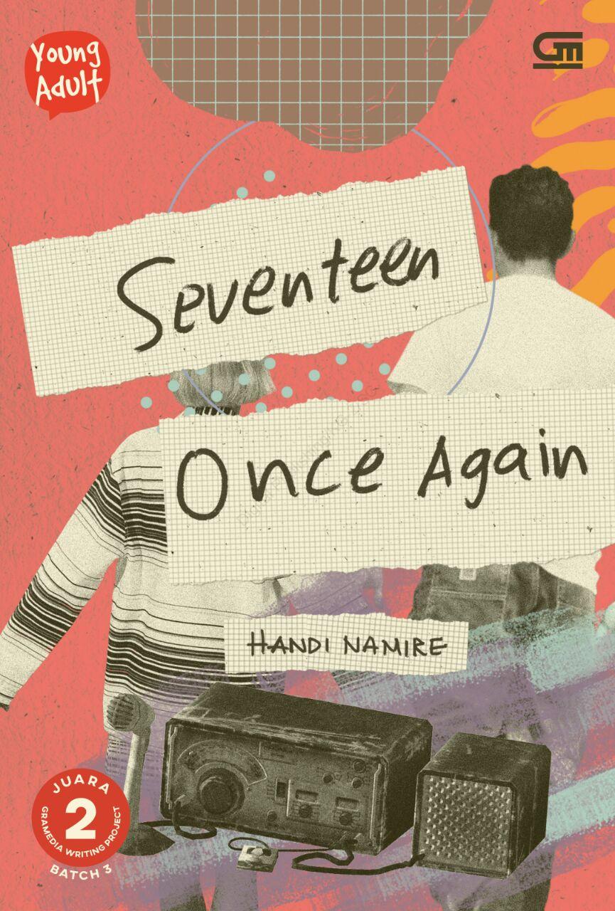 Review Novel Seventeen Once Again – Handi Namire - Ketimpuk Buku