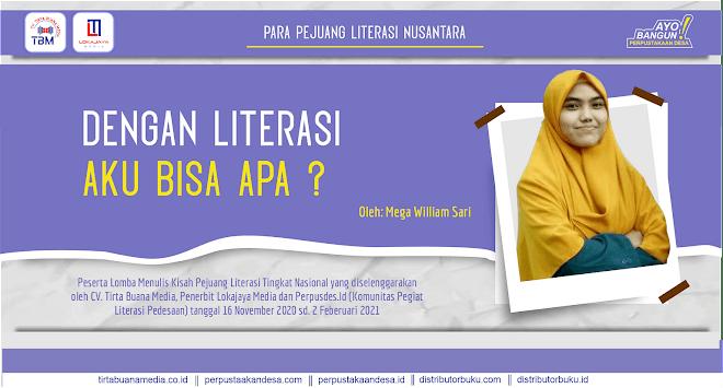 Dengan Literasi Aku Bisa Apa?