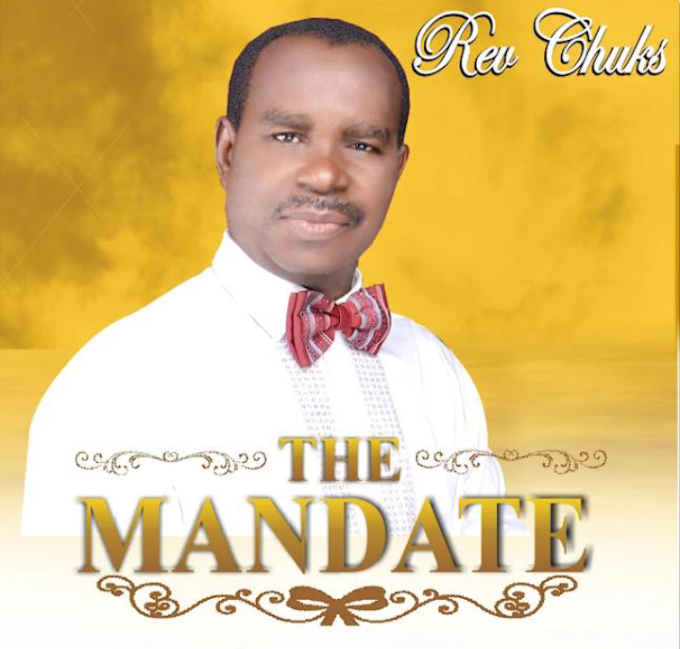 Album : Rev Chuks - The mandate (prod grulzbeat {