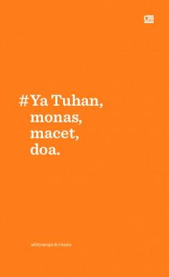 #Ya Tuhan, monas, macet, doa. by Adityayoga, Zinnia Pdf