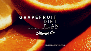 Grapefruit Diet Plan (7-Day Plan + Diet Menu + Food List) - 2018 Updated