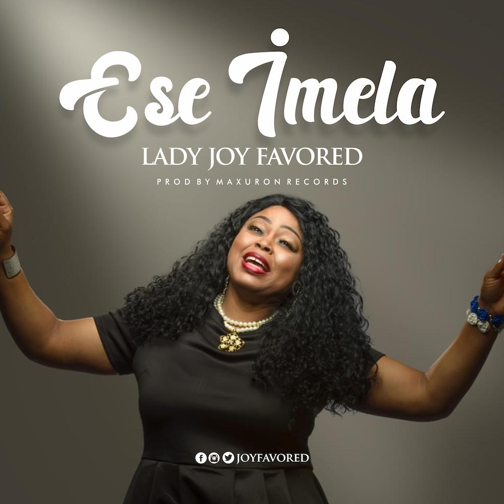 Lady Joy Favored - Ese Imela