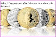 What is Cryptocurrency | Let's know a little about this Cryptocurrency and its future