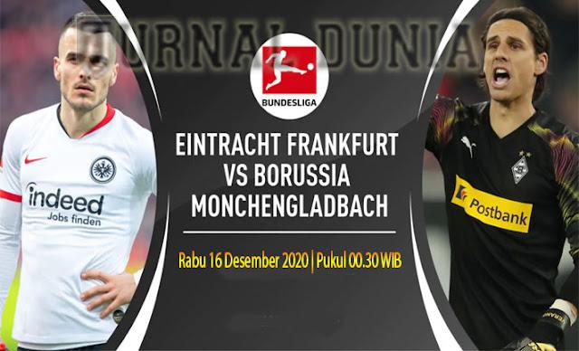 Prediksi Eintracht Frankfurt vs Borussia Monchengladbach , Rabu 16 Desember 2020 Pukul 00.30 WIB