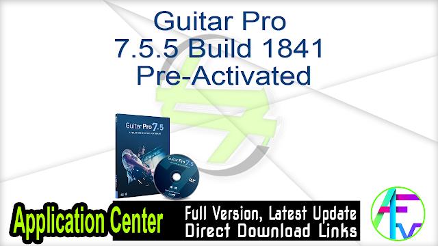 Guitar Pro 7.5.5 Build 1841 Pre-Activated