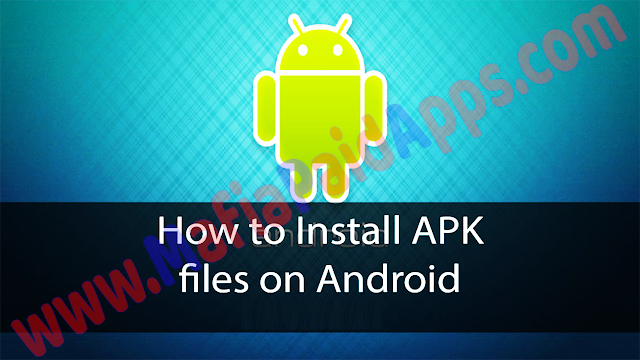 HOW TO INSTALL APK ON ANDROID mafiapaidapps