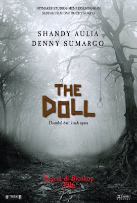 The Doll, Movie, Movie Review, Filem The Doll, Indonesian Movie, Filem Indonesia The Doll, The Doll Movie, The Doll 2, Sabrina, Horror Movie, Kisah Seram, Shandy Aulia Movie, Filem Lakonan Shandy Aulia, The Doll Cast, Pelakon Filem The Doll, Shandy Aulia, Denny Sumargo, Sara Wijayanto, Vitta Mariana, 2016,