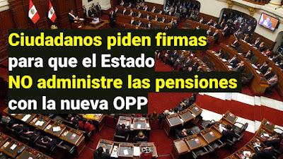 Ciudadanos firman petición para evitar que el Estado administre fondos de pensiones en Perú
