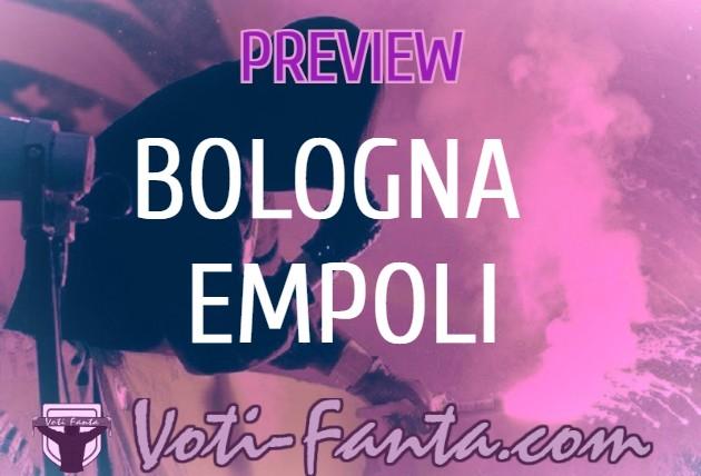 Preview Bologna Empoli, probabili formazioni, infortuni, ultime notizie