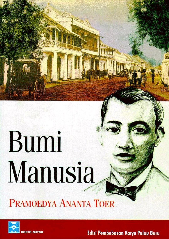 Novel : Bumi Manusia - Pramoedya Ananta Toer