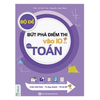 Bộ Đề Bứt Phá Điểm Thi Vào 10 Môn Toán ebook PDF EPUB AWZ3 PRC MOBI